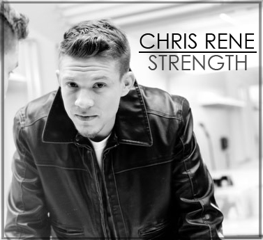 Chris Rene New Album Strength